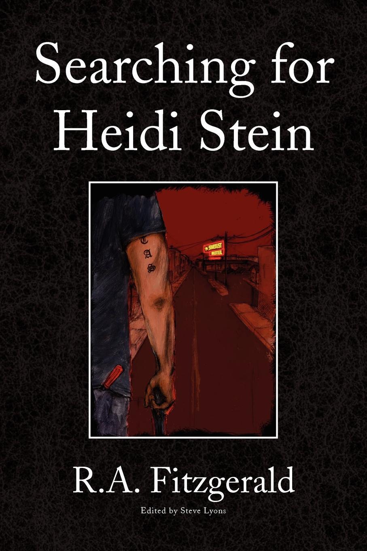 R. a. Fitzgerald Searching for Heidi Stein heidi vihma setost saarteni