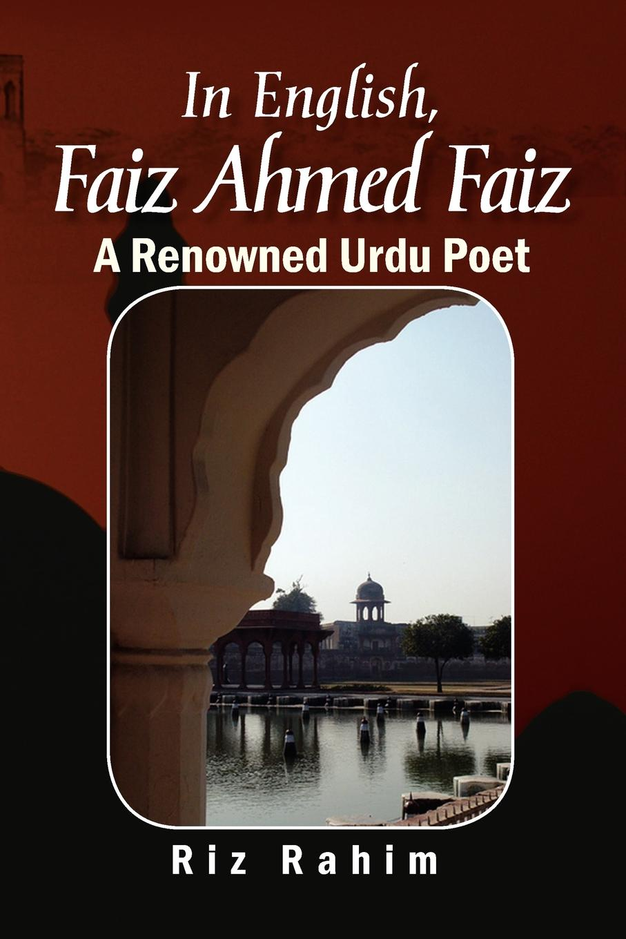 Riz Rahim In English, Faiz Ahmed Faiz mahmoud ali ahmed multi tragedies novel