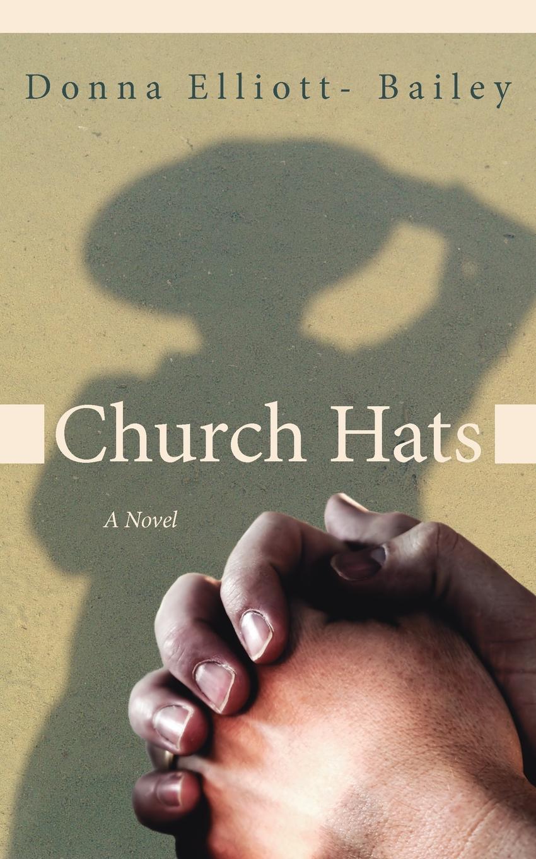 Фото - Donna Elliott- Bailey Church Hats hats
