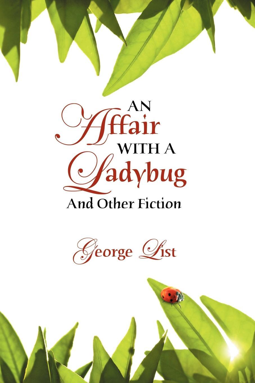 George List An Affair with a Ladybug