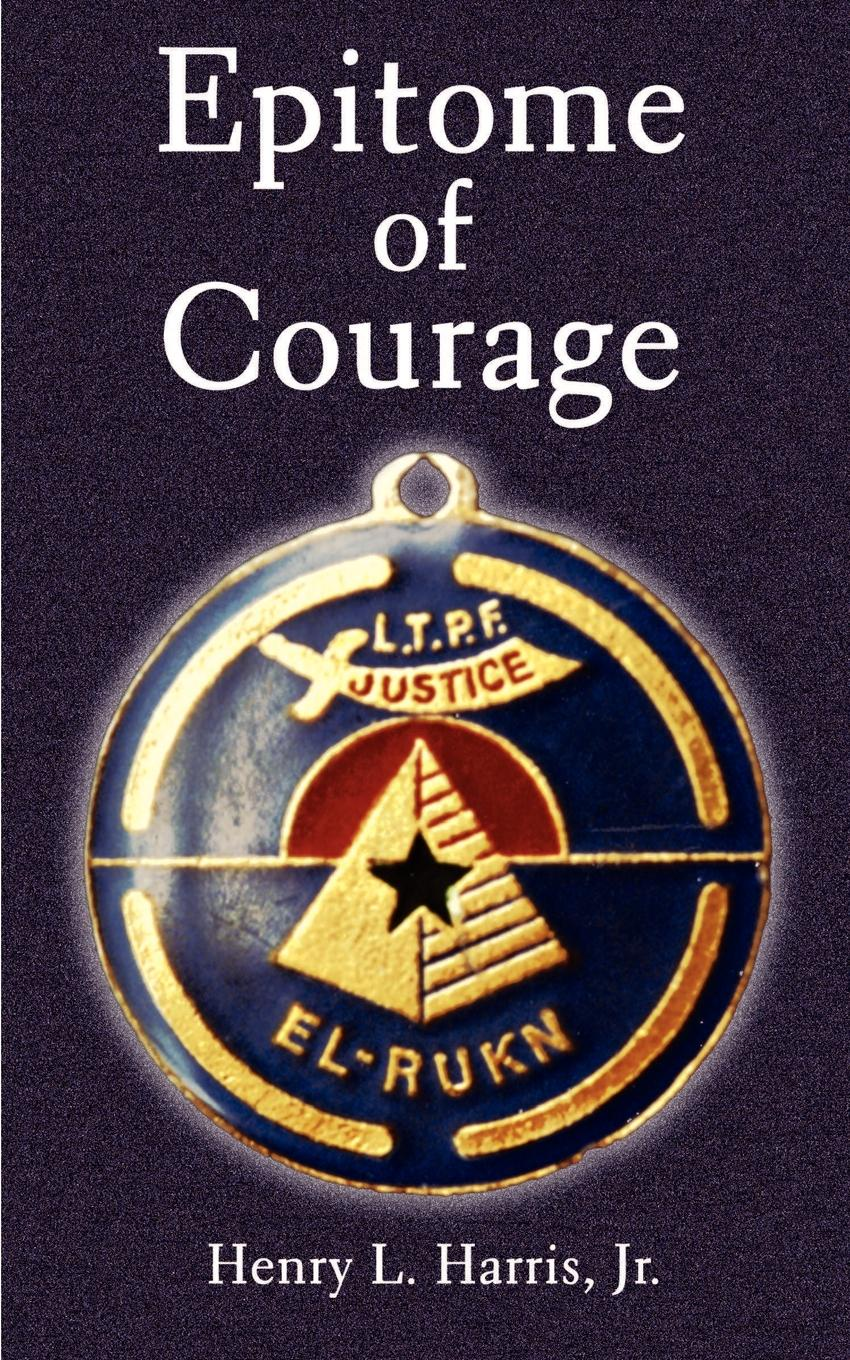 Henry L. Harris Epitome of Courage lori harris l someone safe