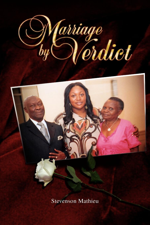 Stevenson Mathieu Marriage by Verdict charlotte douglas verdict daddy