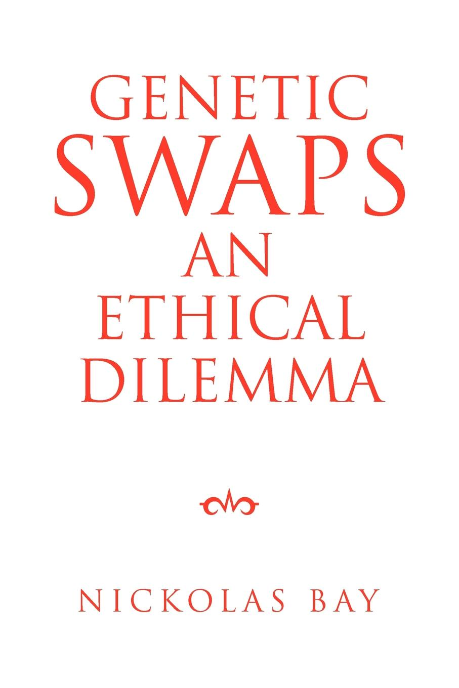 Nickolas Bay Genetic Swaps an Ethical Dilemma genetic programming