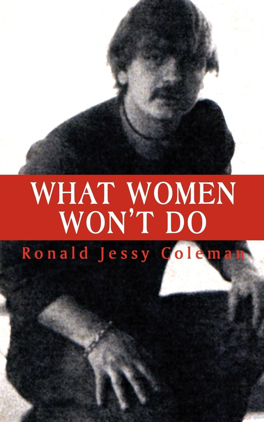 Ronald Jessy Coleman What Women Won't Do блузка jessy line 320702520