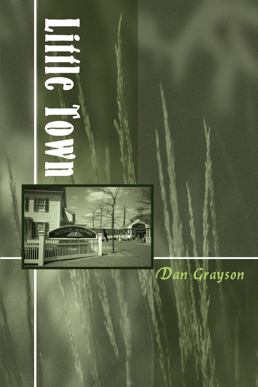 Dan Grayson Little Town цена и фото