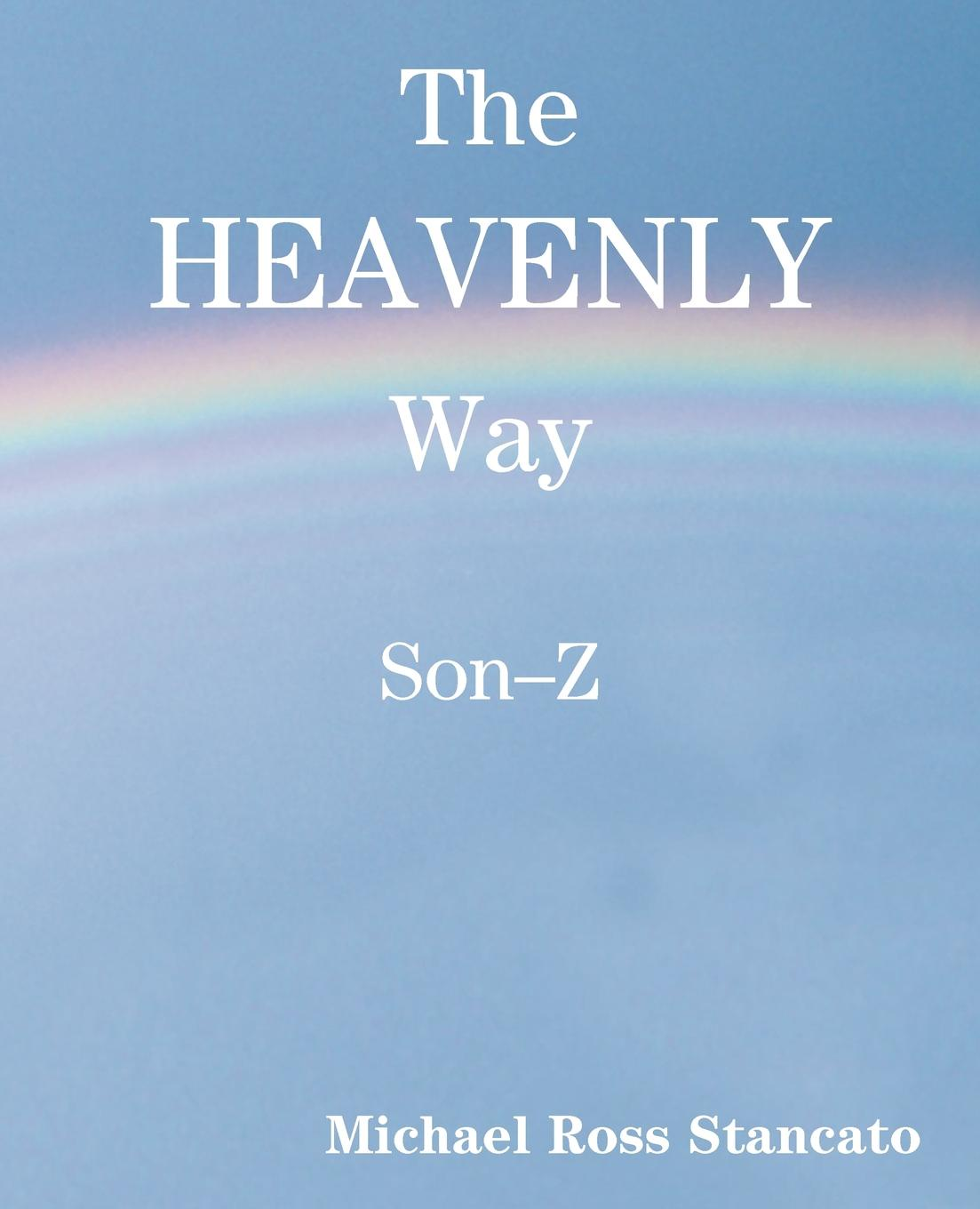 The Heavenly Way Son-Z the son