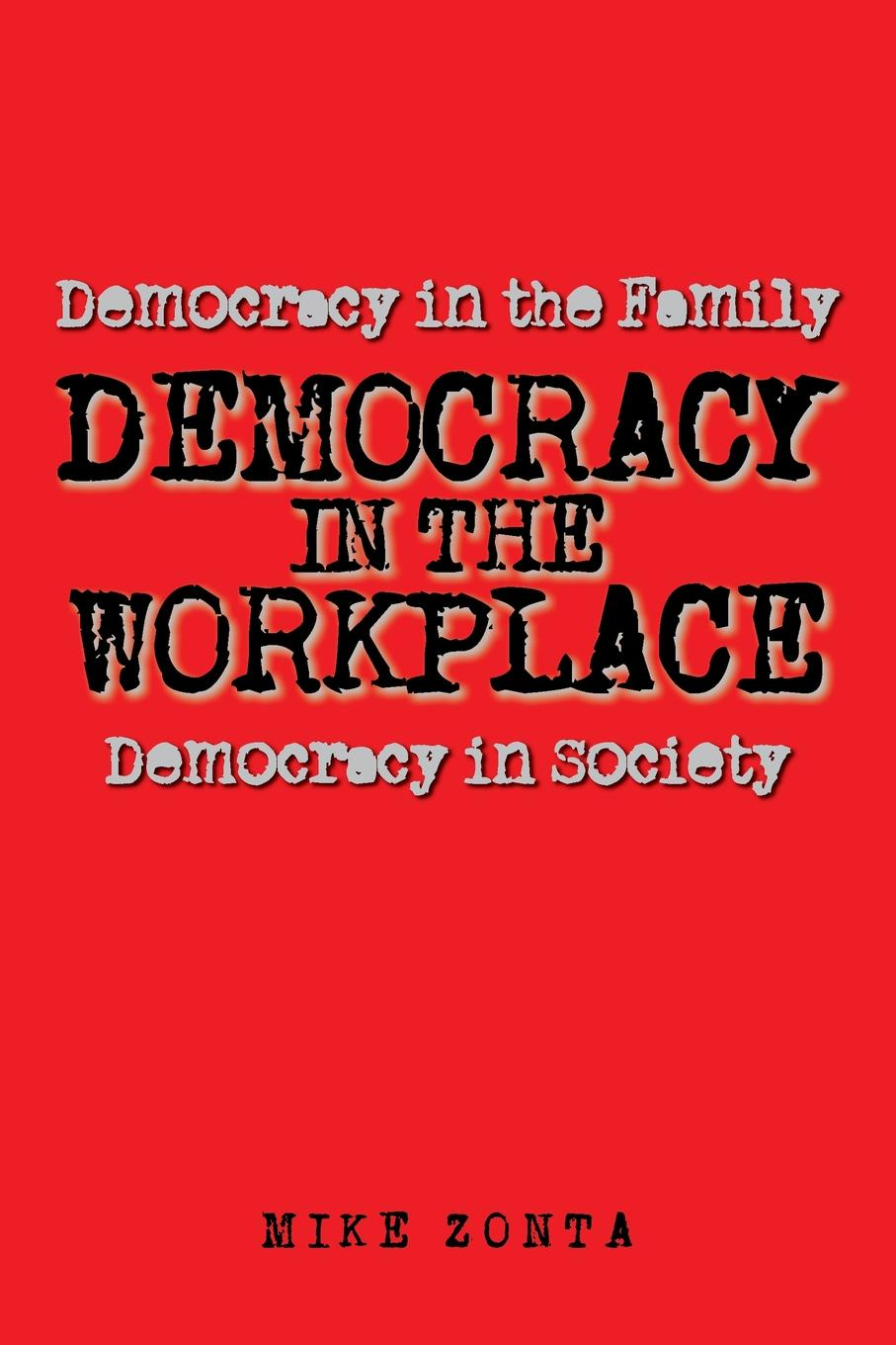 Mike Zonta Democracy in the Workplace dr debra stewart finding the good in the workplace bully