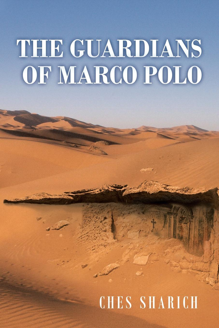 Ches Sharich The Guardians of Marco Polo marco polo ут 00001113