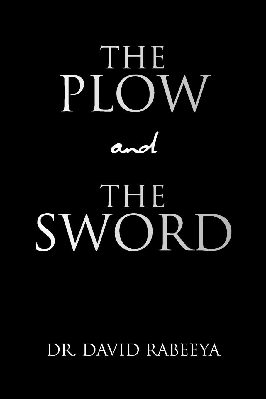 лучшая цена David Rabeeya The Plow and the Sword