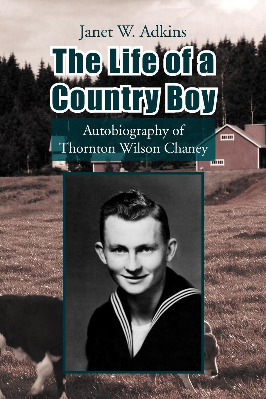 Janet W. Adkins The Life of a Country Boy цена в Москве и Питере