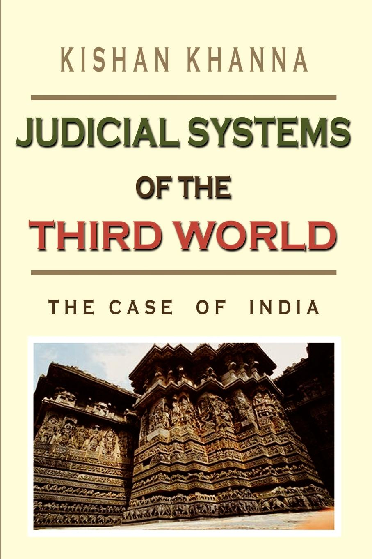 Kishan Khanna Judicial Systems of the Third World. The Case India