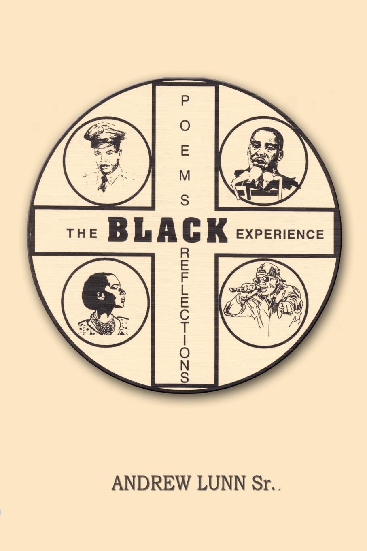 лучшая цена Andrew Lunn Sr Poems Reflections The Black Experience