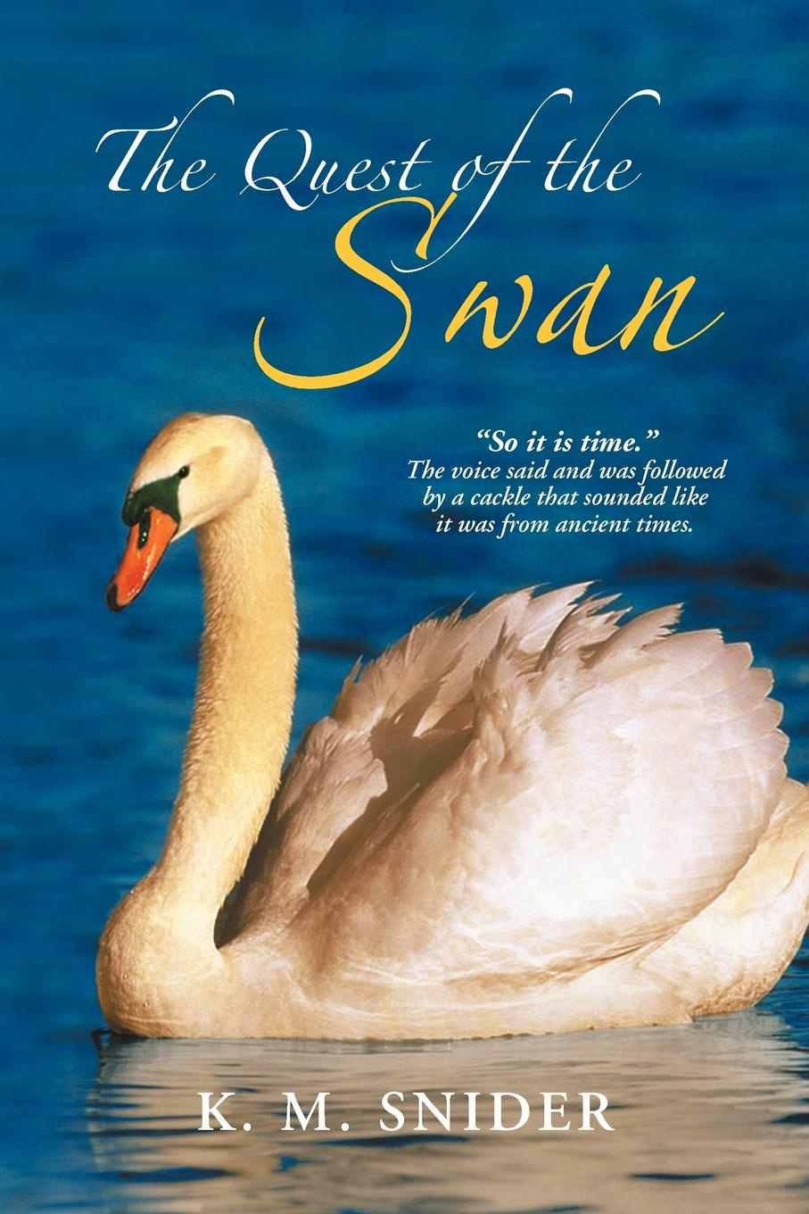 K. M. Snider The Quest of the Swan