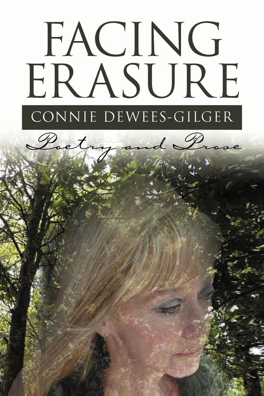 Connie Dewees-Gilger Facing Erasure