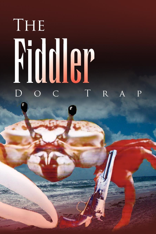 Doc Trap The Fiddler