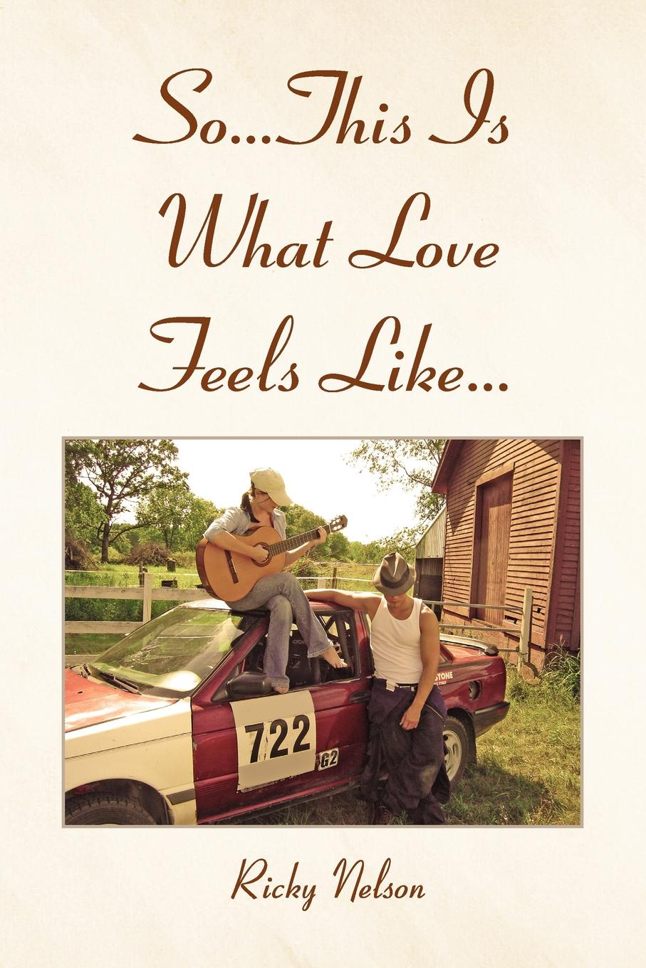 Ricky Nelson So...This Is What Love Feels Like... sophie love love like this