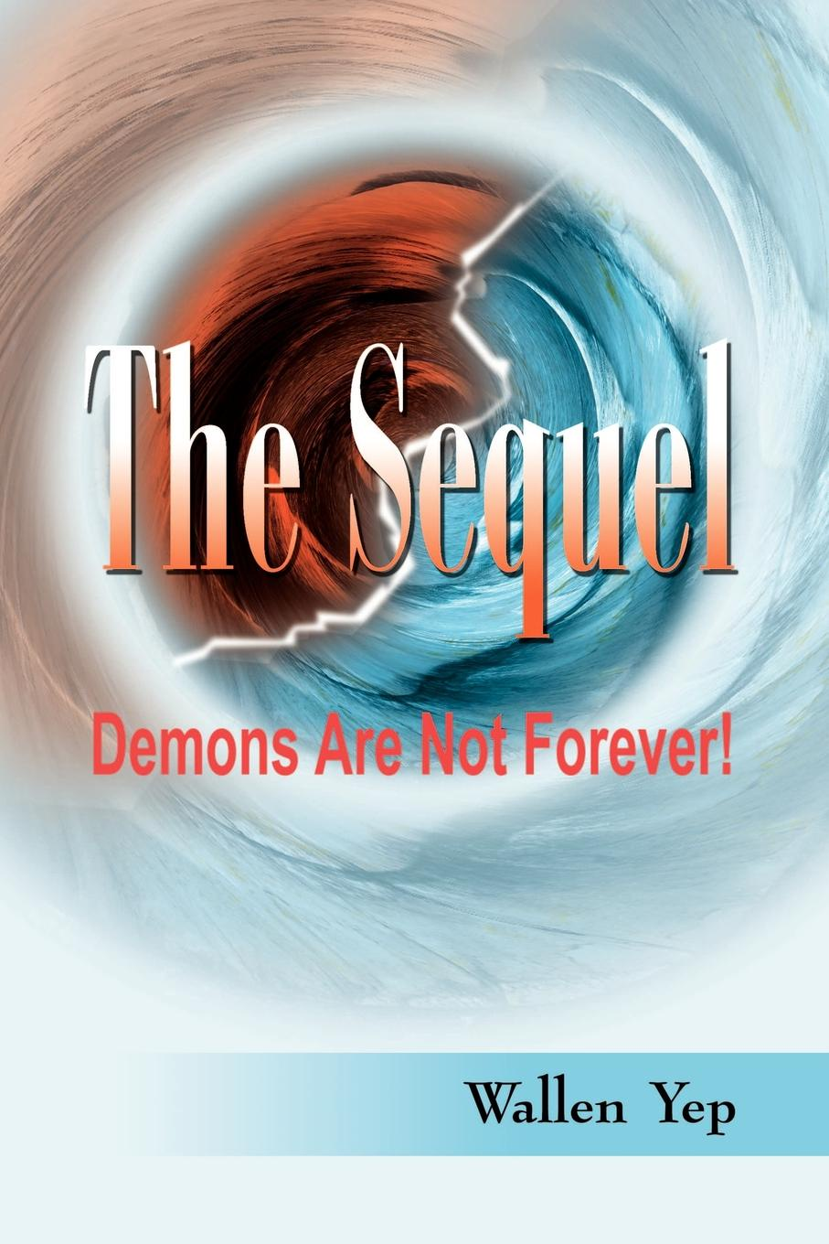 Wallen Yep The Sequel. Demons Are Not Forever! the forever court