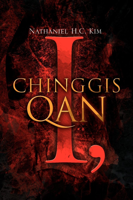 цена Nathaniel H. C. Kim I, Chinggis Qan онлайн в 2017 году