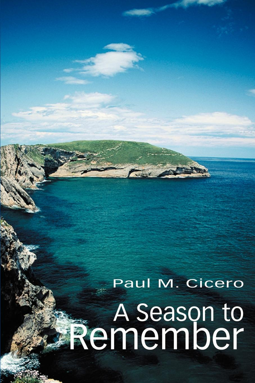 Paul Cicero A Season to Remember