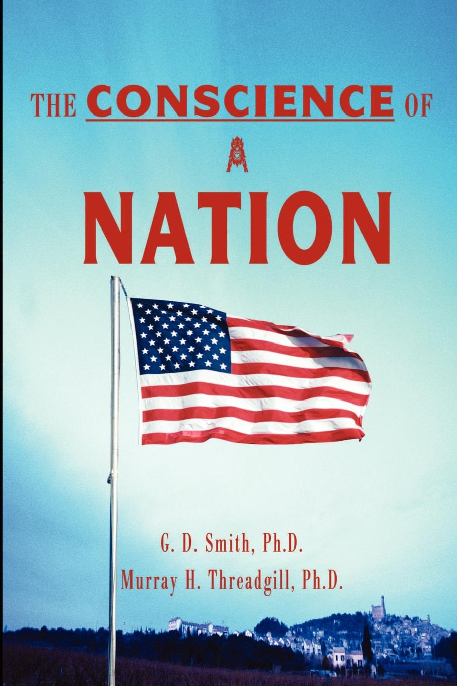 G. D. Smith, M. H. Threadgill The Conscience of a Nation smith cultural foundations of nation