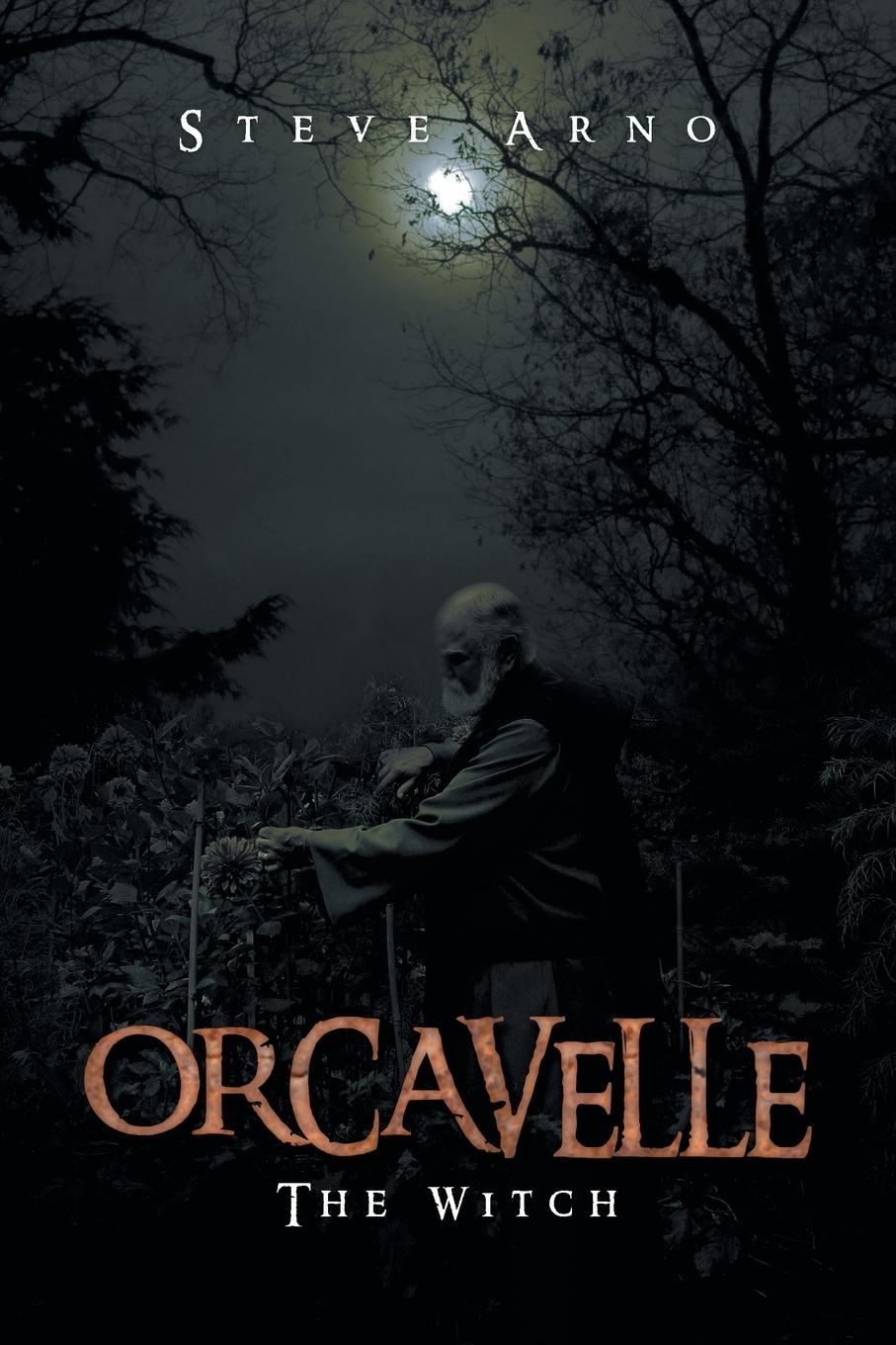 Steve Arno Orcavelle. The Witch