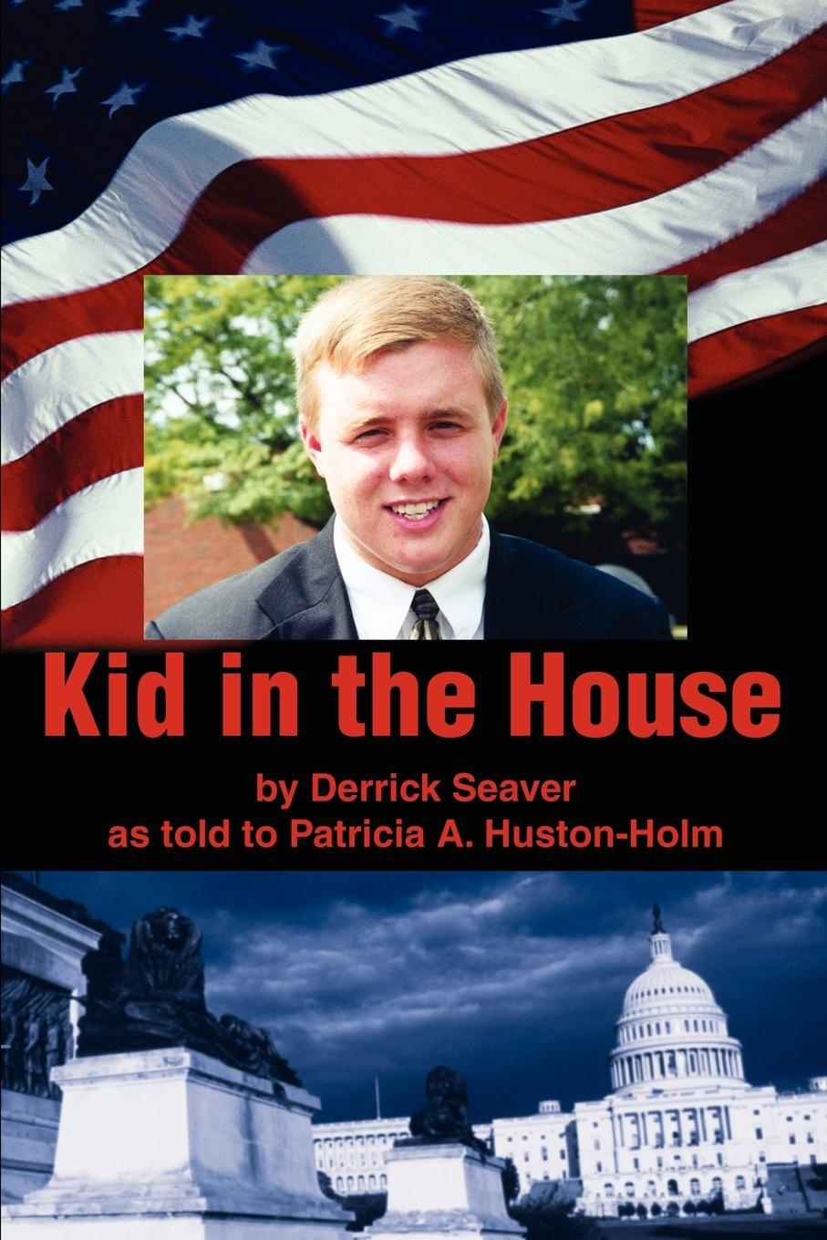 Patricia A. Huston-Holm Kid in the House