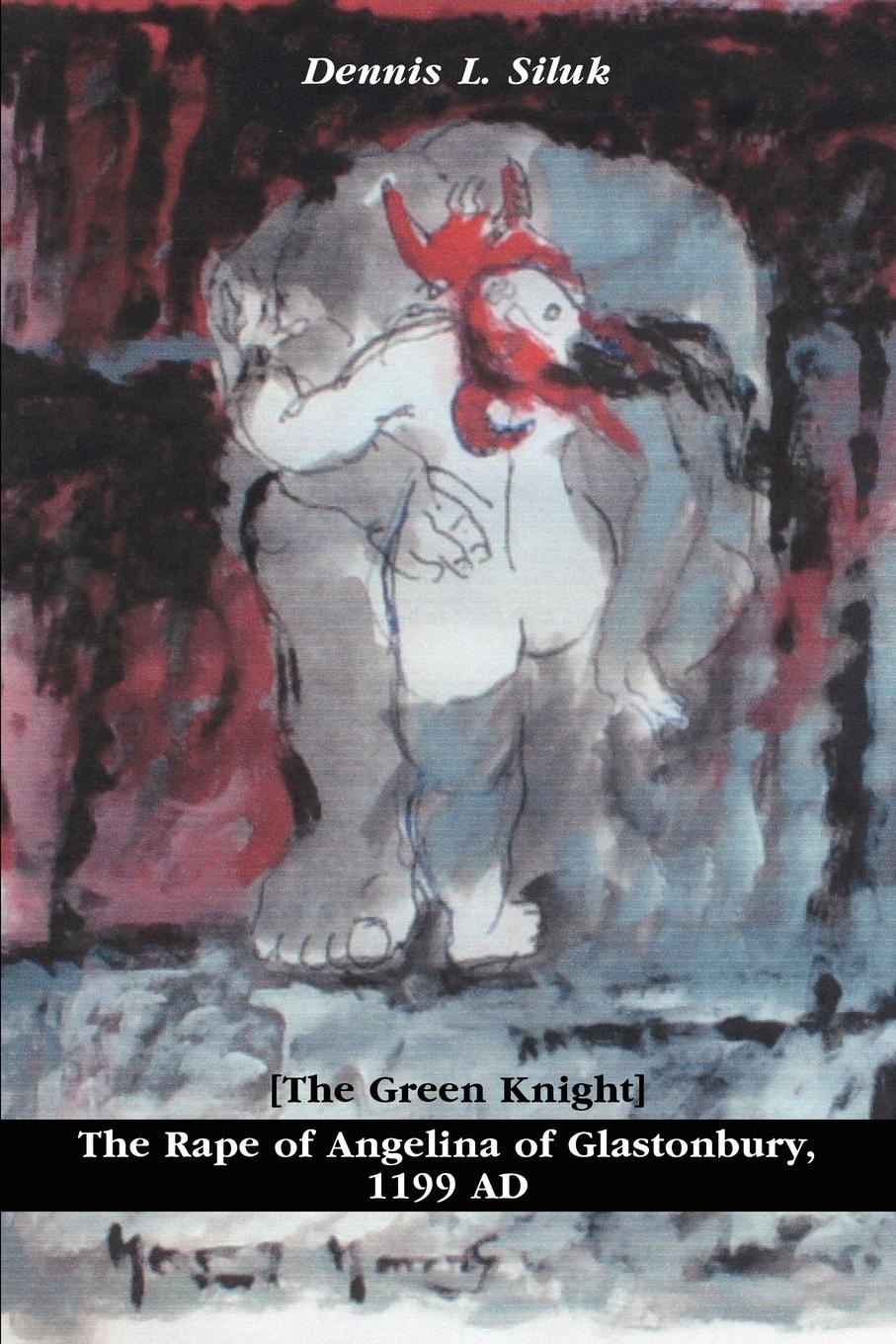 Dennis L. Siluk The Rape of Angelina of Glastonbury, 1199 AD. .The Green Knight. awet hailezgi tefera rape as machination of genocide