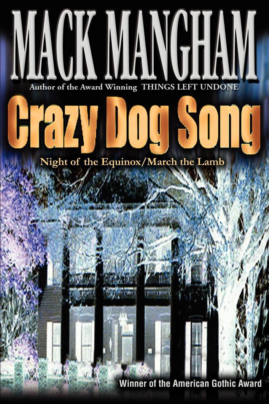 Mack Mangham Crazy Dog Song. Night of the Equinox/March the Lamb happy dog supreme baby lamb