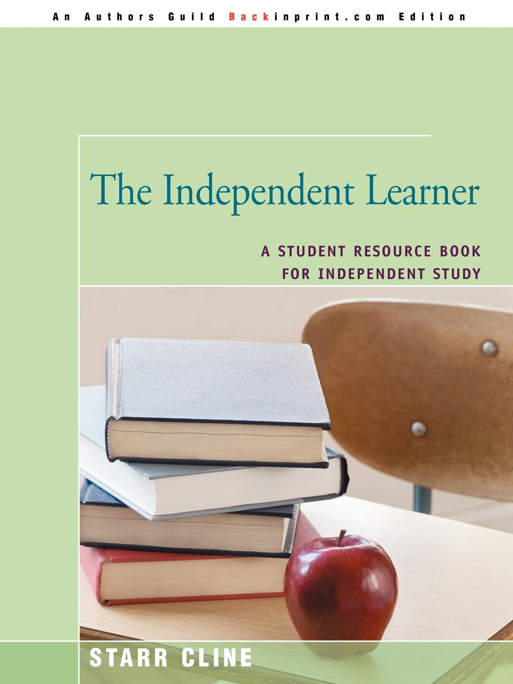 Starr Cline The Independent Learner. A Student Resource Book for Independent Study цены