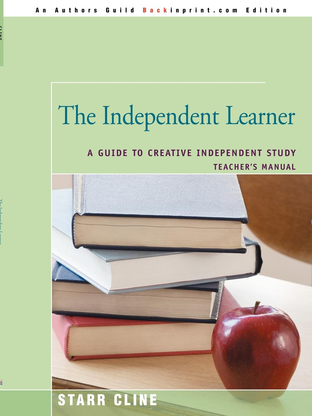 Starr Cline The Independent Learner. A Guide to Creative Independent Study цены