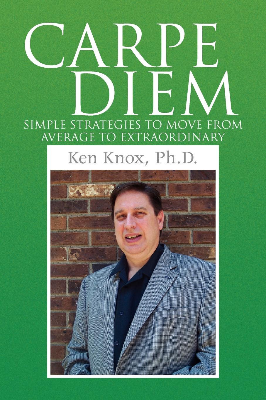 Ken Ph. D. Knox Carpe Diem цены