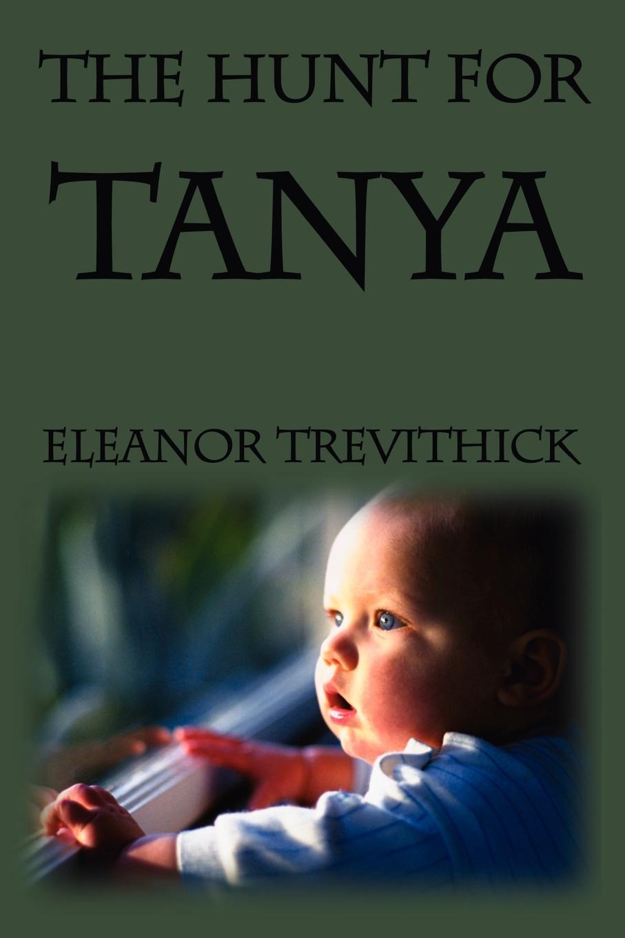 Eleanor Trevithick The Hunt for Tanya недорого