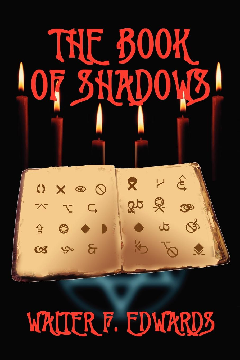 W. F. Edwards The Book of Shadows reign of shadows