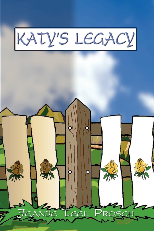 Jeanie Teel Prosch KATY'S LEGACY katy cooper lord sebastian s wife