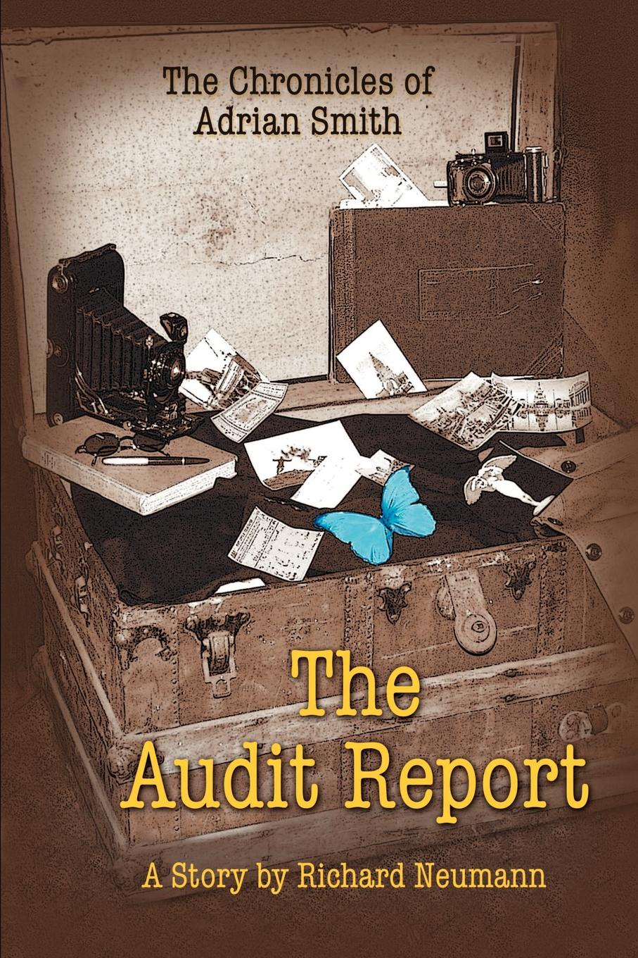 Richard Neumann The Chronicles of Adrian Smith. The Audit Report o pfiffner adrian geology of the alps
