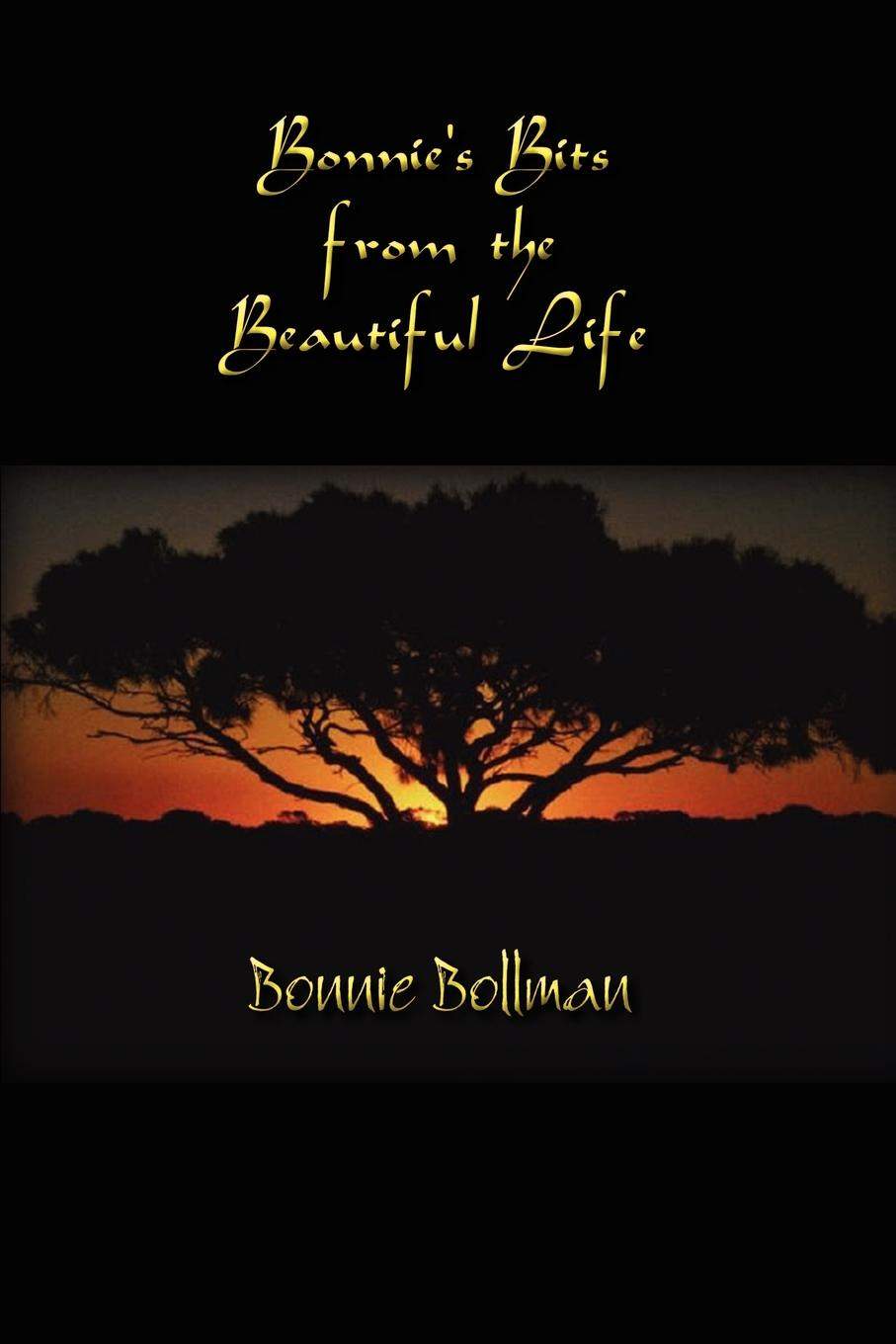 Bonnie Bollman Bonnies Bits from the Beautiful Life