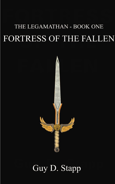 Guy D. Stapp Fortress of the Fallen dark fortress dark fortress eidolon 180 gr