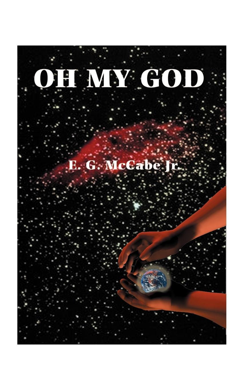 E. G. Jr. McCabe Oh My God цена в Москве и Питере