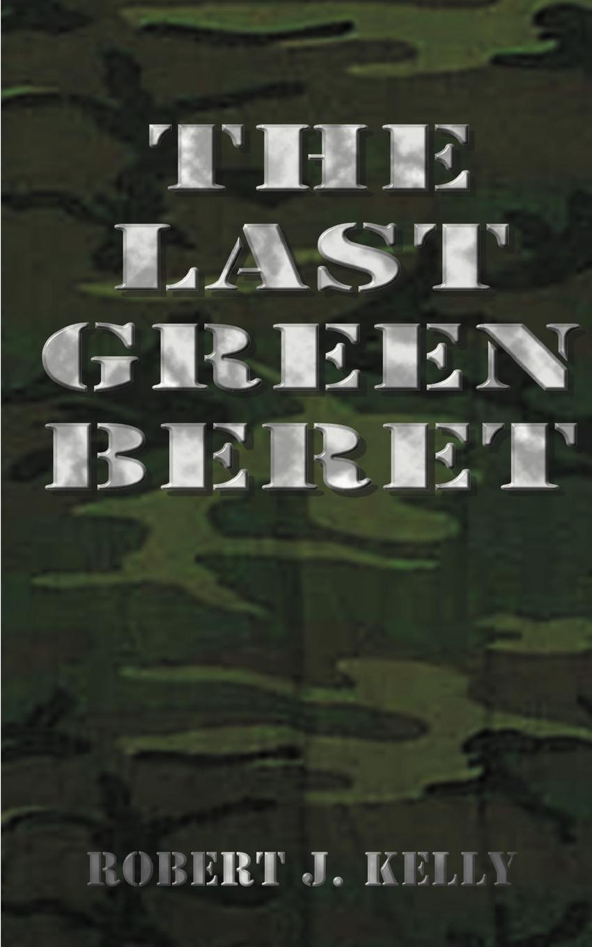 цены на Robert J. Kelly The Last Green Beret  в интернет-магазинах