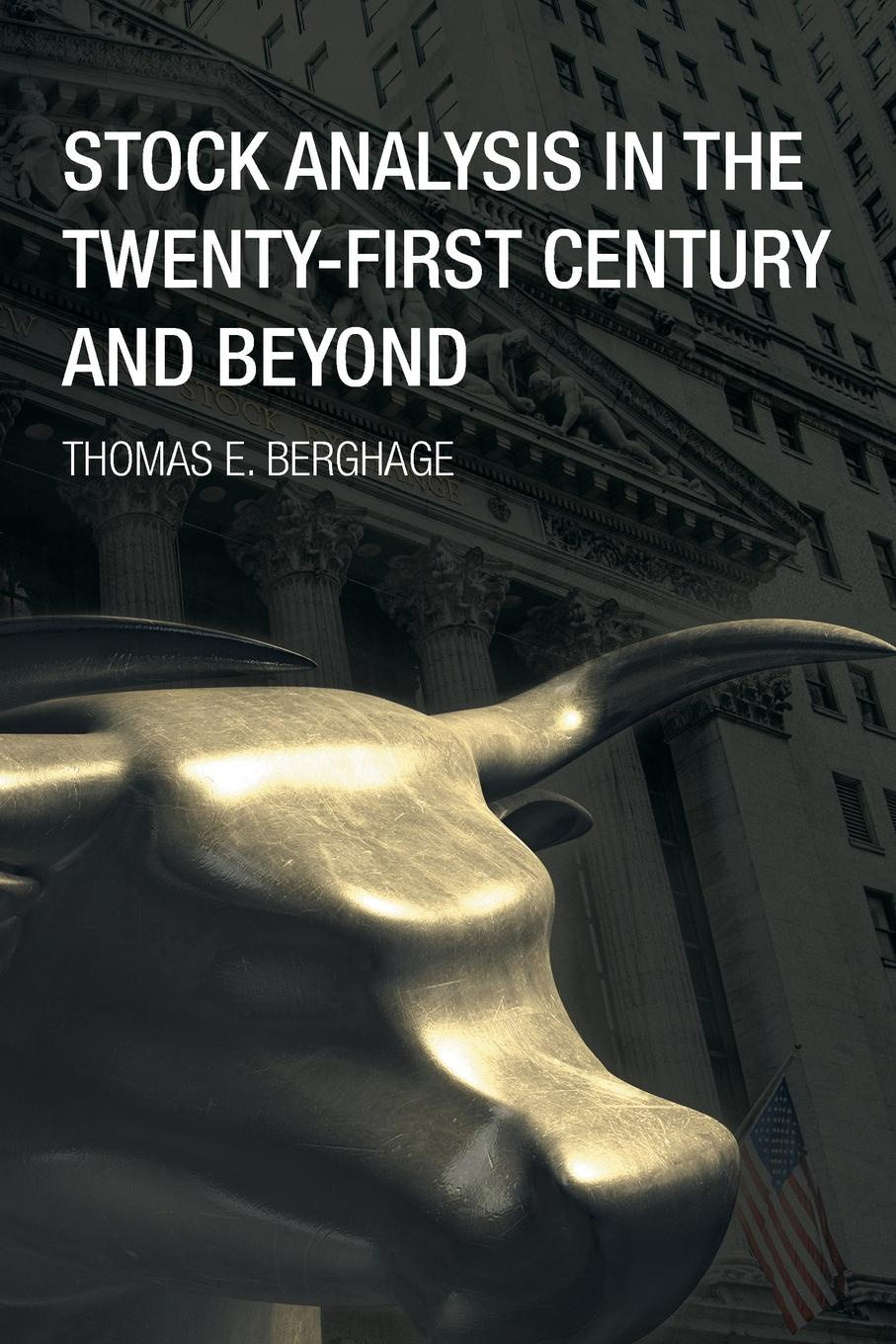 Фото - Thomas E. Berghage Stock Analysis in the Twenty-First Century and Beyond free shipping 10pcs a3967slbt in stock