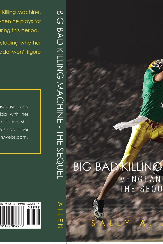цены на Sally a. Allen Big Bad Killing Machine. The Sequel  в интернет-магазинах
