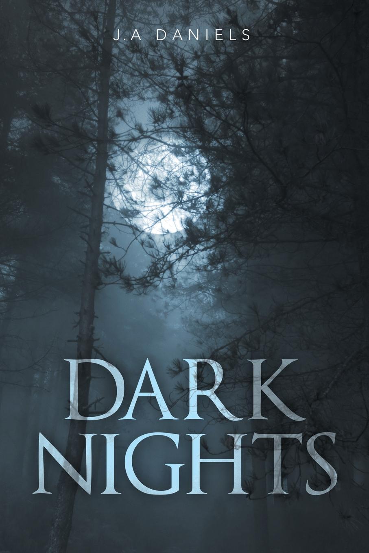 J. a. Daniels Dark Nights b j daniels intimate secrets