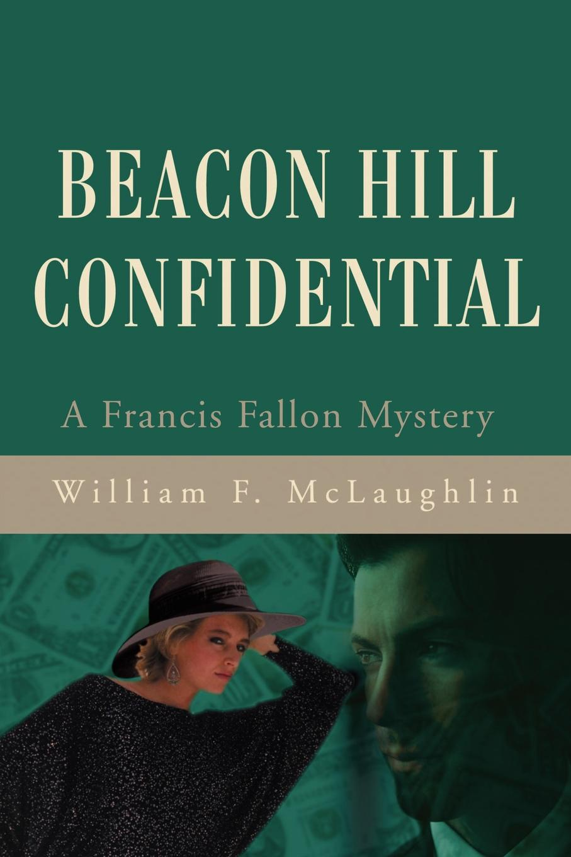 William F McLaughlin Beacon Hill Confidential debra regan marriage confidential