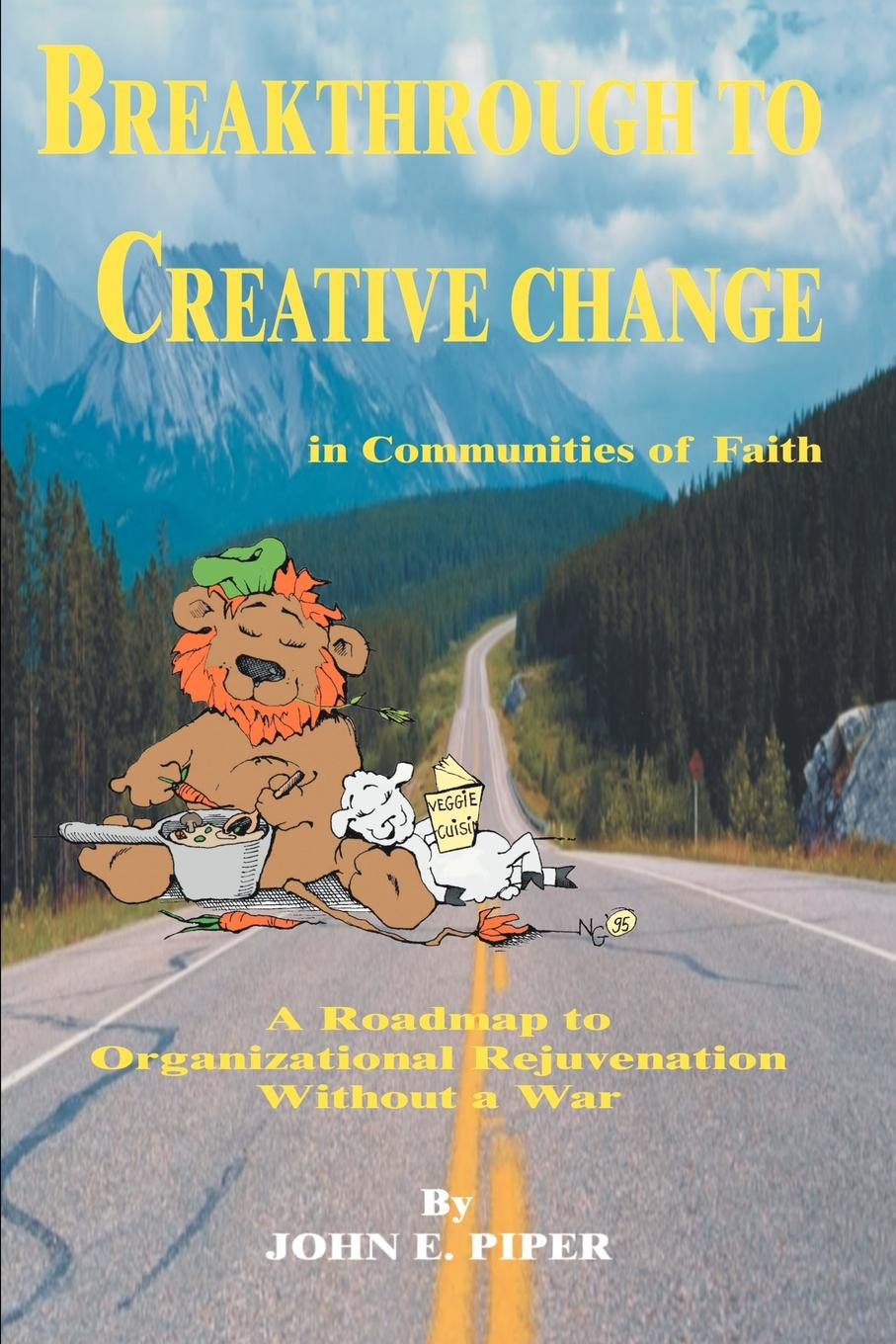 John Piper Breakthrough to Creative Change in Communities of Faith john melady breakthrough canada s greatest inventions and innovations