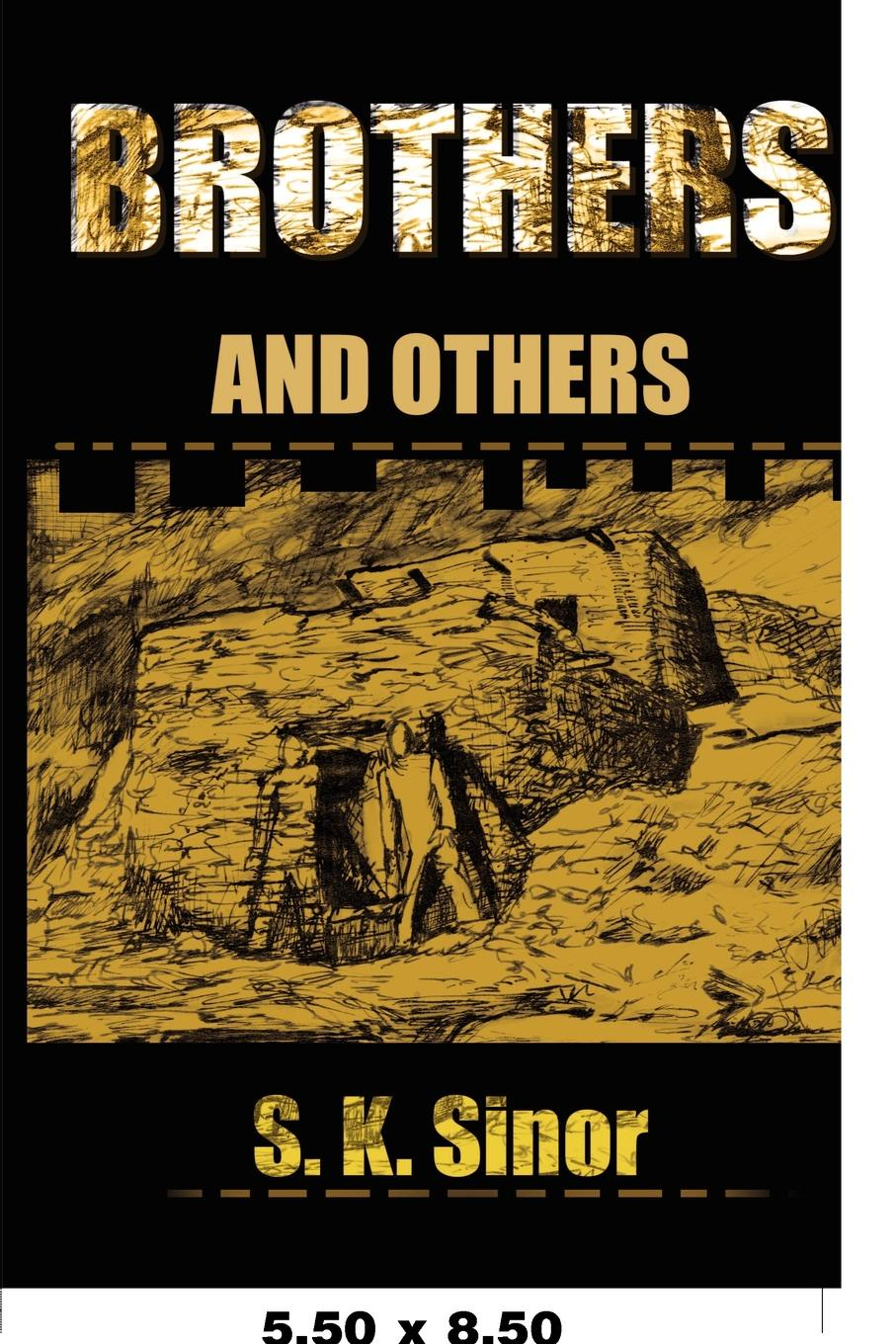 S. K. Sinor Brothers. And Others barbara sinor finding destiny