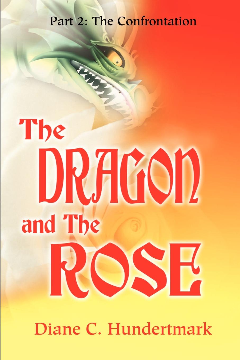 Diane C Hundertmark Dragon and the Rose george and the dragon