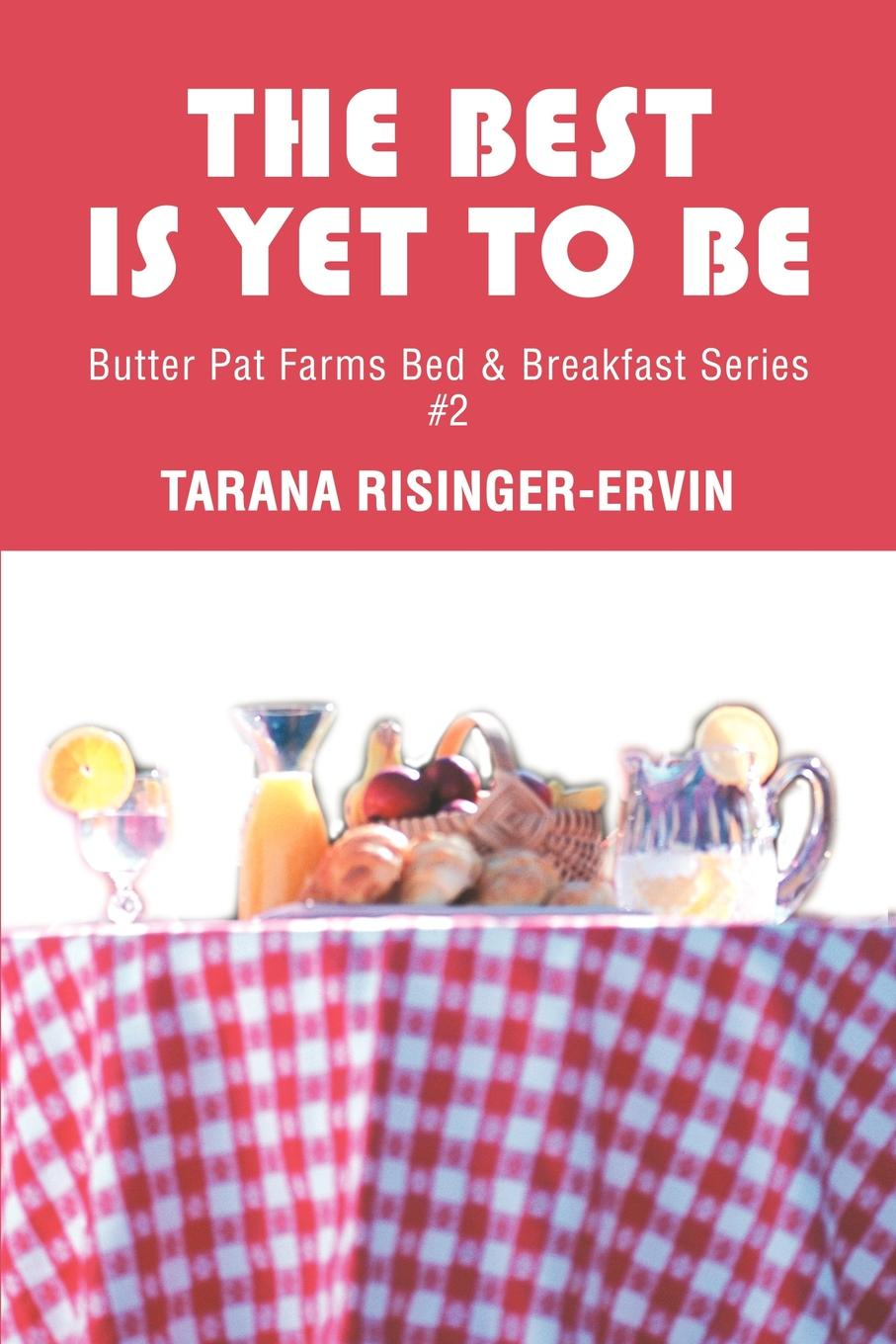 Tarana Risinger-Ervin The Best Is Yet To Be. Butter Pat Farms Bed pat the cat pat the bunny