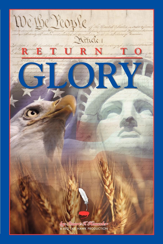 Stuart I. Haussler Return To Glory superman vol 2 return to glory