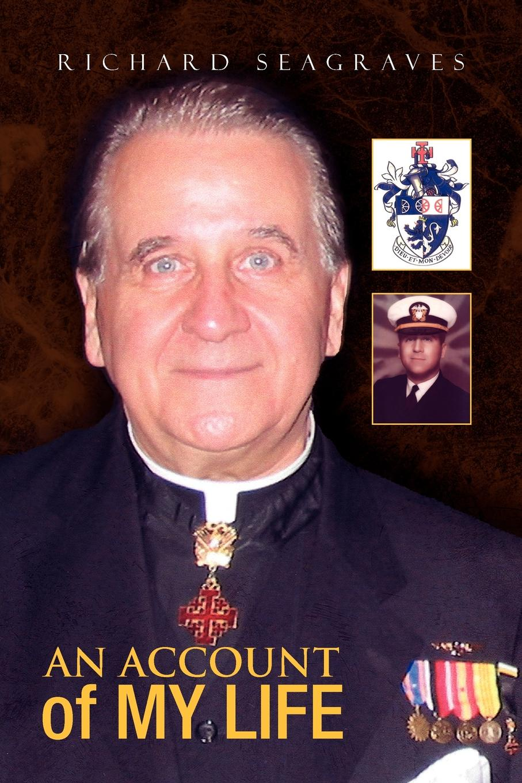 Фото - Rev Richard Richard Seagraves, Richard Seagraves An Account of My Life richard leach revising my remarks