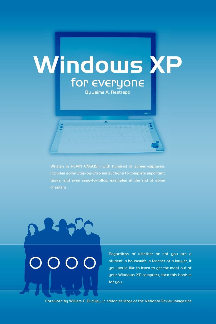 Jaime A. Restrepo Windows (R) XP for Everyone greg harvey windows xp for dummies quick reference